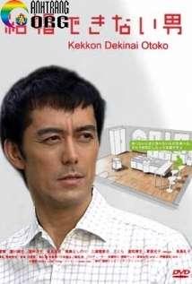 Người Đàn Ông Không Thể Lấy Vợ || Kekkon Dekinai Otoko
